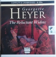 The Reluctant Widow written by Georgette Heyer performed by Cornelius Garrett on CD (Unabridged)
