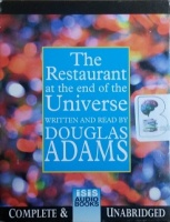 The Restaurant at the End of the Universe written by Douglas Adams performed by Douglas Adams on Cassette (Unabridged)