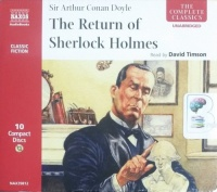 The Return of Sherlock Holmes written by Arthur Conan Doyle performed by David Timson on CD (Unabridged)