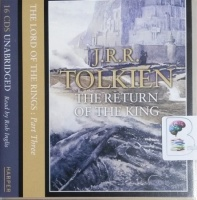 The Lord of the Rings - Part 3 The Return of the King written by J.R.R. Tolkien performed by Rob Inglis on CD (Unabridged)