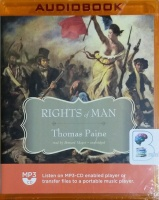 The Rights of Man written by Thomas Paine performed by Bernard Mayes on MP3 CD (Unabridged)