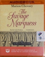 The Savage Marquess written by Marion Chesney performed by Lindy Nettleton on MP3 CD (Unabridged)