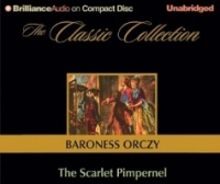 The Scarlet Pimpernel written by Baroness Emmuska Orczy performed by Michael Page on CD (Unabridged)