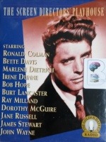 The Screen Director's Playhouse written by Various US Radio Drama Authors performed by Ronald Colman, Bette Davies, Marlene Dietrich and Burt Lancaster on Cassette (Abridged)