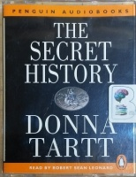 The Secret History written by Donna Tartt performed by Robert Sean Leonard on Cassette (Abridged)