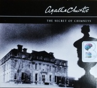The Secret of Chimneys written by Agatha Christie performed by Nigel Anthony on CD (Abridged)