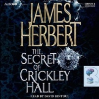 The Secret of Crickley Hall written by James Herbert performed by David Rintoul on CD (Unabridged)