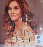 The Secrets of My Life written by Caitlyn Jenner performed by Erin Bennett on CD (Unabridged)