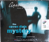 The Seven Dials Mystery written by Agatha Christie performed by Emilia Fox on CD (Unabridged)