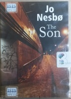 The Son written by Jo Nesbo performed by Sean Barrett on MP3 CD (Unabridged)