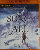The Song of All written by Tina LeCount Myers performed by Ulf Bjorklund on MP3 CD (Unabridged)