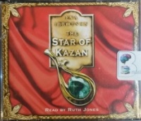 The Star of Kazan written by Eva Ibbotson performed by Ruth Jones on CD (Abridged)