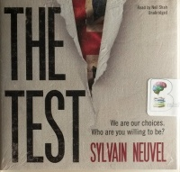 The Test written by Sylvain Neuvel performed by Neil Shah on CD (Unabridged)
