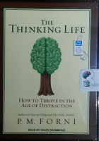 The Thinking Life written by P.M. Forni performed by David Drummond on MP3 CD (Unabridged)
