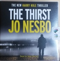 The Thirst written by Jo Nesbo performed by Sean Barrett on CD (Unabridged)