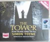 The Tower written by Simon Toyne performed by Jonathan Keeble on CD (Unabridged)