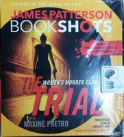 The Trial - Women's Murder Club  written by James Patterson with Maxine Paetro performed by January LaVoy on CD (Unabridged)