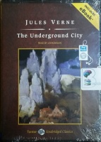 The Underground City written by Jules Verne performed by John Bolen on MP3 CD (Unabridged)