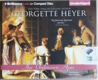 The Unknown Ajax written by Georgette Heyer performed by Daniel Philpott on CD (Unabridged)