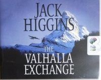 The Valhalla Exchange written by Jack Higgins performed by Michael Page on CD (Abridged)
