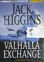 The Valhalla Exchange written by Jack Higgins performed by Michael Page on CD (Unabridged)