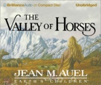 The Valley of Horses written by Jean M. Auel performed by Sandra Burr on CD (Unabridged)
