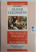 The Vicar of Wakefield written by Oliver Goldsmith performed by Timothy West on Cassette (Unabridged)