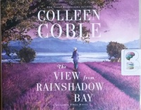 The View from Rainshadow Bay written by Colleen Coble performed by Devon O'Day on CD (Unabridged)
