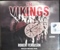 The Vikings written by Robert Ferguson performed by Michael Page on CD (Unabridged)
