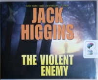 The Violent Enemy written by Jack Higgins performed by Michael Page on CD (Unabridged)