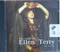 The Voice of Ellen Terry written by Various Dramatist performed by Ellen Terry on CD (Abridged)