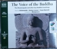 The Voice of the Buddha written by Buddha and Manjusura performed by Kulananda, Anton Lesser and Sean Barrett on CD (Abridged)