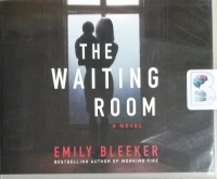 The Waiting Room written by Emily Bleeker performed by Sophie Amoss on CD (Unabridged)