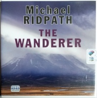 The Wanderer written by Michael Ridpath performed by Sean Barrett on CD (Unabridged)
