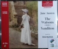 The Watson and Sanditon written by Jane Austen performed by Anna Bentinck on CD (Unabridged)
