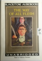 The Way of All Flesh written by Samuel Butler performed by Frederick Davidson on Cassette (Unabridged)