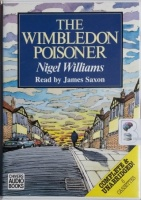 The Wimbledon Poisoner written by Nigel Williams performed by James Saxon on Cassette (Unabridged)