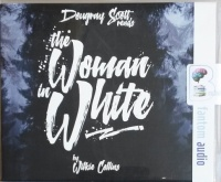 The Woman in White written by Wilkie Collins performed by Dougray Scott on CD (Abridged)