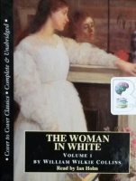 The Woman in White written by Wilkie Collins performed by Ian Holm on Cassette (Unabridged)