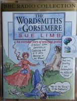 The Wordsmiths at Gorsemere written by Sue Limb performed by Miriam Margolyes, Simon Callow, Tim Curry and Denise Coffey on Cassette (Unabridged)