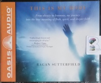 This is My Body - From Obesity to Ironman written by Ragan Sutterfield performed by Dean Gallagher on CD (Unabridged)