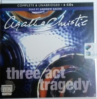 Three Act Tragedy written by Agatha Christie performed by Andrew Sachs on CD (Unabridged)