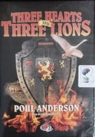 Three Hearts and Three Lions written by Poul Anderson performed by Bronson Pinchot on MP3 CD (Unabridged)