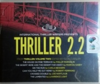 Thriller 2.2 written by Famous Thriller Writers performed by Natalie Ross, Luke Daniels, David Colacci and Dan John Miller on CD (Unabridged)