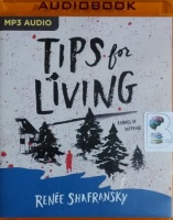 Tips for Living written by Renee Shafransky performed by Susan Bennett on MP3 CD (Unabridged)