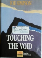 Touching the Void written by Joe Simpson performed by Gene Foad on Cassette (Unabridged)