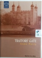 Traitors' Gate written by Anne Perry performed by Terry Wale on Cassette (Unabridged)