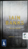 Transition written by Iain Banks performed by Peter Kenny on Cassette (Unabridged)