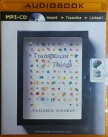 Transparent Things written by Vladimir Nabokov performed by Christopher Lane on MP3 CD (Unabridged)