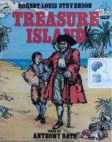Treasure Island written by Robert Louis Stevenson performed by Anthony Bate on Cassette (Abridged)